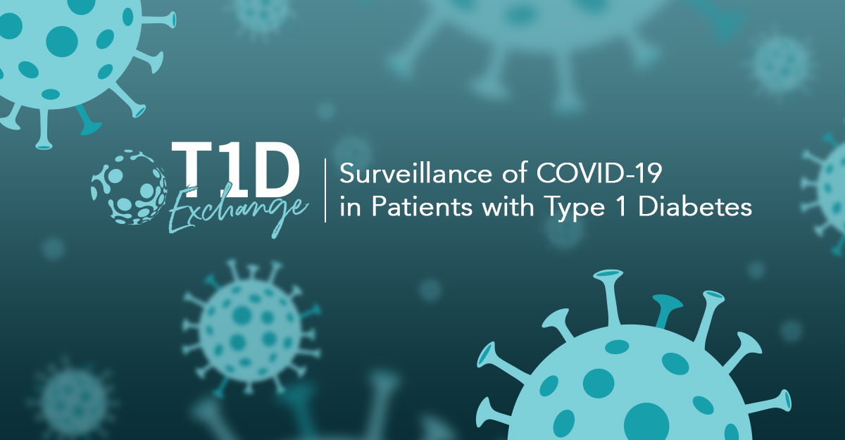 t1D exchange is launching a surveillance study of patients with COVID-19 and diabetes
